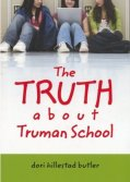 Truth About Truman School
